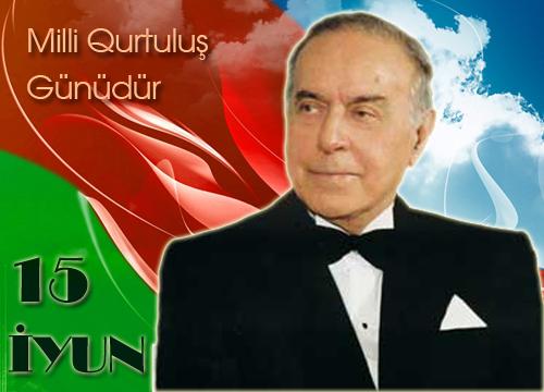 15 iyun Milli Qurtuluş Günüdür